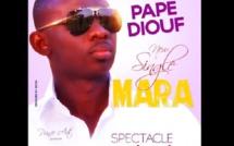 """Ecoutez le nouveau single de Pape Diouf """" Mara """""""